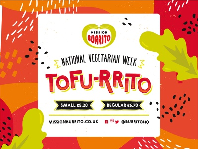 Tofu-rrito Vegetarian Week Poster fun bright type mission burrito burrito vegetarian texture abstract beans restaurant food lettuce typography tofu