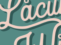 Lacuna Wild- lettering close up