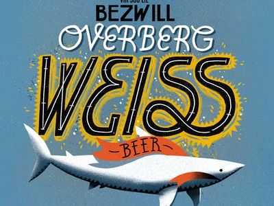 Overberg Weiss Beer label design beer shark typography design texture photoshop illustration