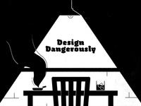 13/52 - Design Dangerously