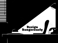 14/52 - Design Dangerously II