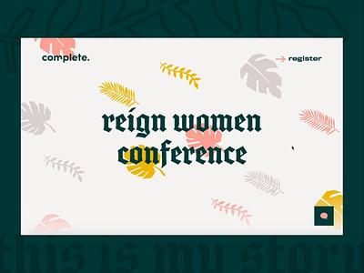 Reign Women Conference 2020 Branding + Lander identity webflow userinterface ui edgy feminine girl women video interaction website homepage webpage system brand branding logo conference church