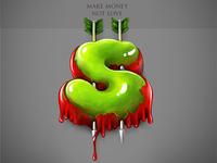 Make money not love