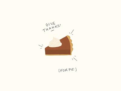 Thanks for pie! illustration food thanks thanksgiving pie