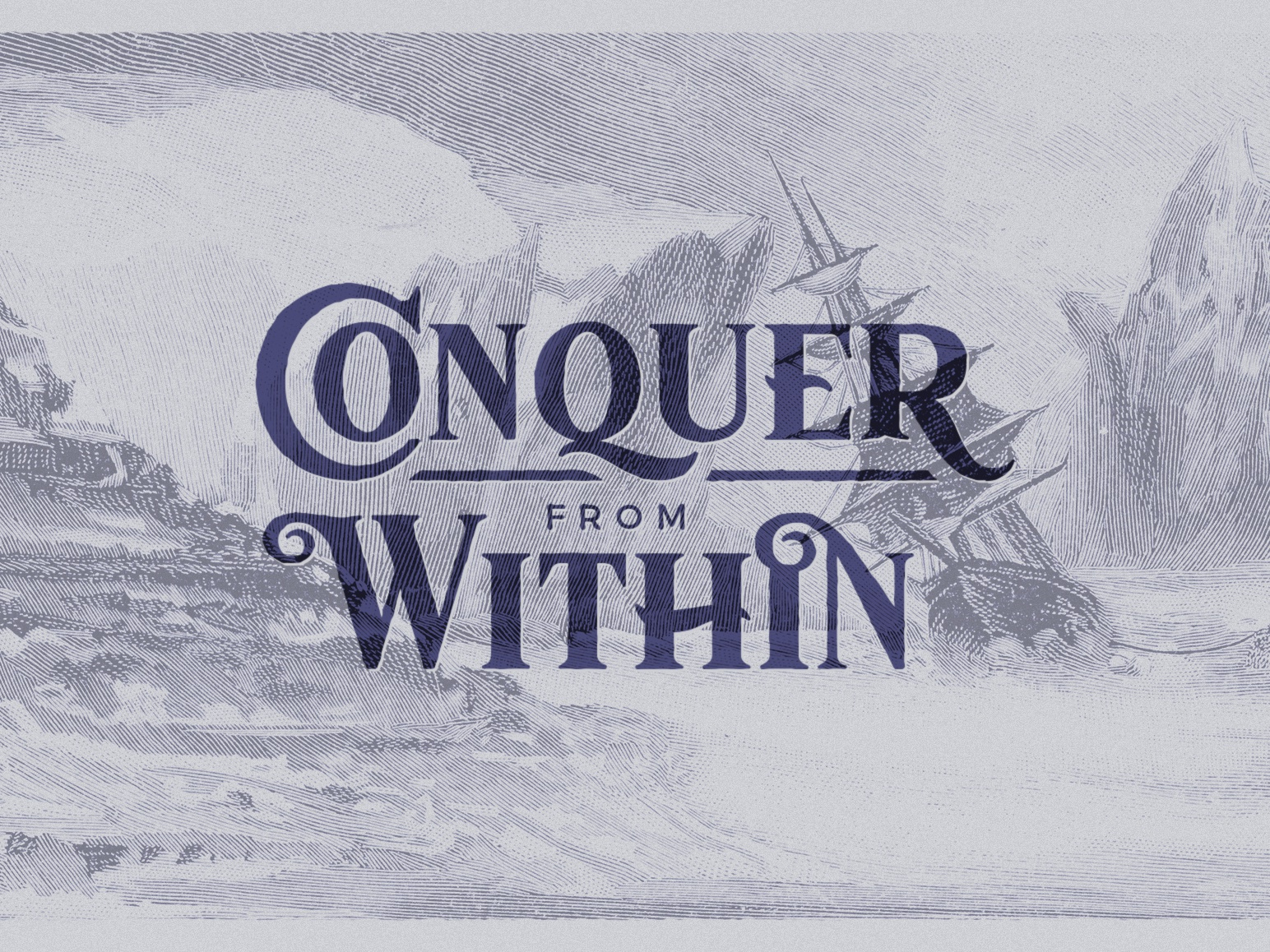 Conquer from Within by Victor Barac on Dribbble