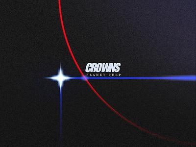 """Crowns """"Planet Pulp"""" album cover design album art photoshop illustrator illustration design"""