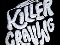 Killer Craving Campaign
