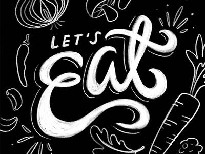 Let's Eat! chalkboard food typography illustration design typography lettering
