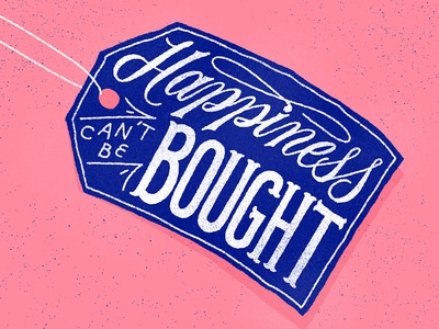 Happiness Can't Be Bought
