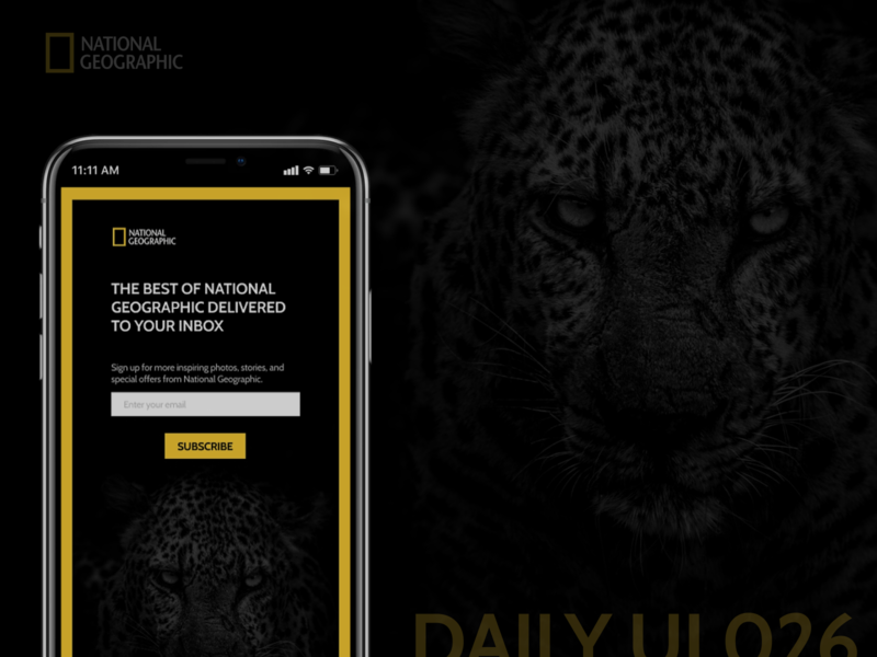 Daily UI 026 - Subscribe natgeo national geographic subscribe form daily ui 026 subscribe design daily ui ui daily challange daily 100 challenge daily 100 dailyui