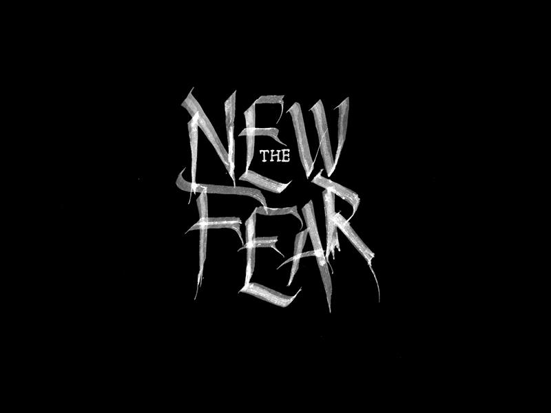The New Fear new delhi india typography type custom type identity logo handwritten calligraphy handlettering