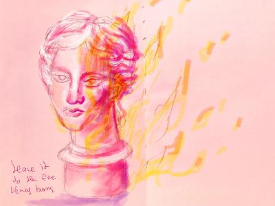 Venus is burning draw woman feminism feminine goddess venus statue greek paris burn fire sketchbook pink face girl color sketch portrait illustration
