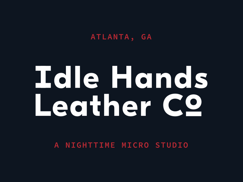 Idle Hands Leather Co. Branding logo type logo branding dark chattanooga atlanta studio micro leather