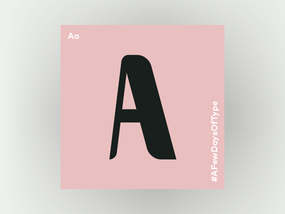 Letter A 36daysoftype letter type design