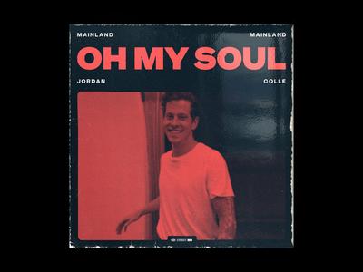 Oh My Soul – Single worship rock album art music single album record