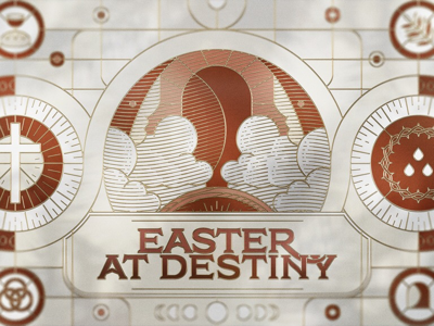 Easter at Destiny graphic design holy week passover depth of field digital illustration vector crimson gold empty tomb easter sermon series church stained glass illustration linework etching crosshatching
