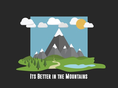 It's Better in the Mountains