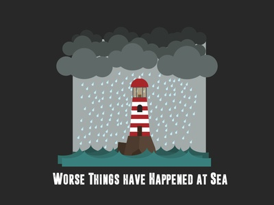 Worse Things have Happened at Sea