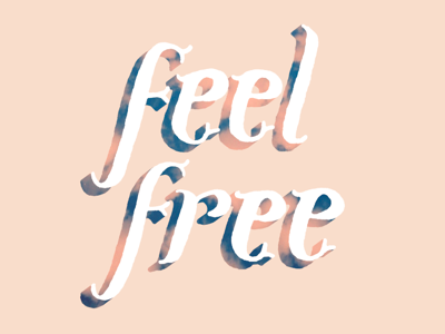 Feel Free typography hand lettering clouds color free positive postage