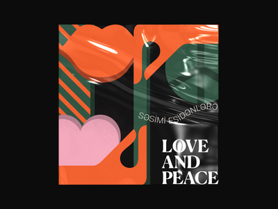 Love and peace poster ai illustraion lips love heart peace typeface typography art type poster design interaction colorful design