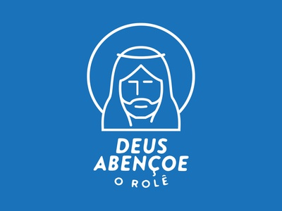 Deus abençoe o rolê. design graphic illustration