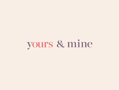 ours yours & mine