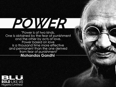 Gandhi Quote about Power blunigeria gandhi