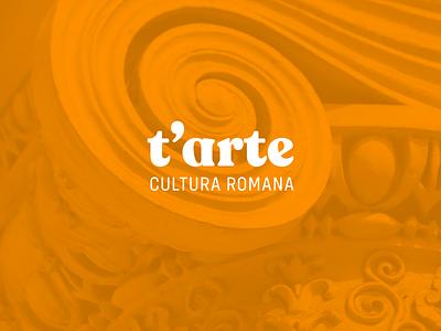 t'arte | Cultura Romana italian art culture italy rome typography logotipo typo logotype logomark mark minimal logodesign design branding logo brand