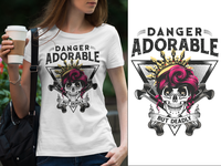 Danger Adorable But Deadly T-Shirt Design ( skull )