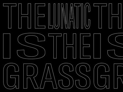 The lunatic is on the grass graphicdesign motiongraphics motion animation typography kinetictypography kinetic