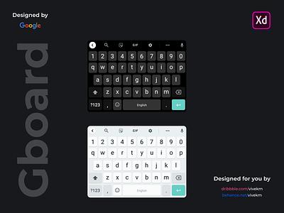 Google GBoard UI Kit vivekm lets design together interface gboard google adobexd ux minimal clean design daily ui app ui  ux ui