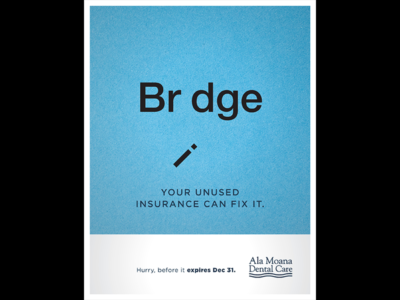 Bridge window dental fix simple insurance hawaii wasiswas poster blue teeth dentist bridge