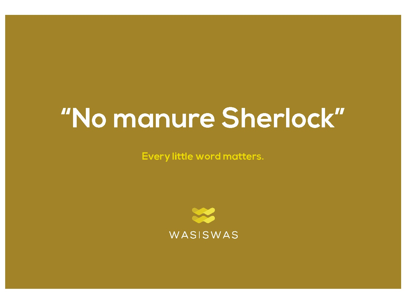 No Manure Sherlock Postcard copywriter postcard mustard wasiswas hawaii writer idioms sayings words