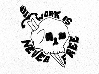 Work is Never