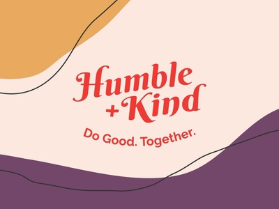 Meet Humble + Kind