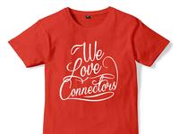 We Love Connectors - Shirt