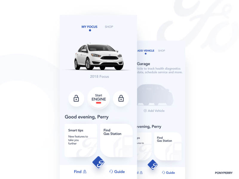 FordPass Redesign - Part 1 by Perry Worthy for UIGREAT Studio on