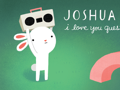 I love you question mark joshua jesty bunny cute say anything boombox love
