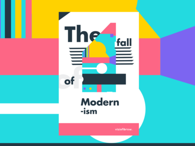 The Fall Of Modernism