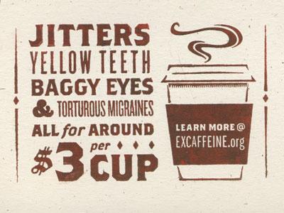 Jitters coffee jitters guerilla campaign letterpress texture paper