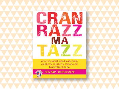 cranrazzmatazz mead labeldesign personal work graphic design vector illustration illustrator