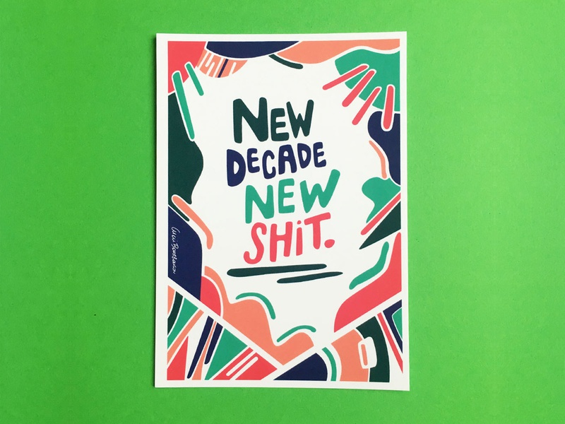 New decade new shit -  2020 typography new year happy new year cards abstract design abstract art geometric art colour posca illustration design color