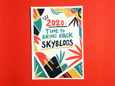 Time To Bring Back Skyblogs hand-lettering art vector abstract design abstract art geometric art colour posca illustration design color