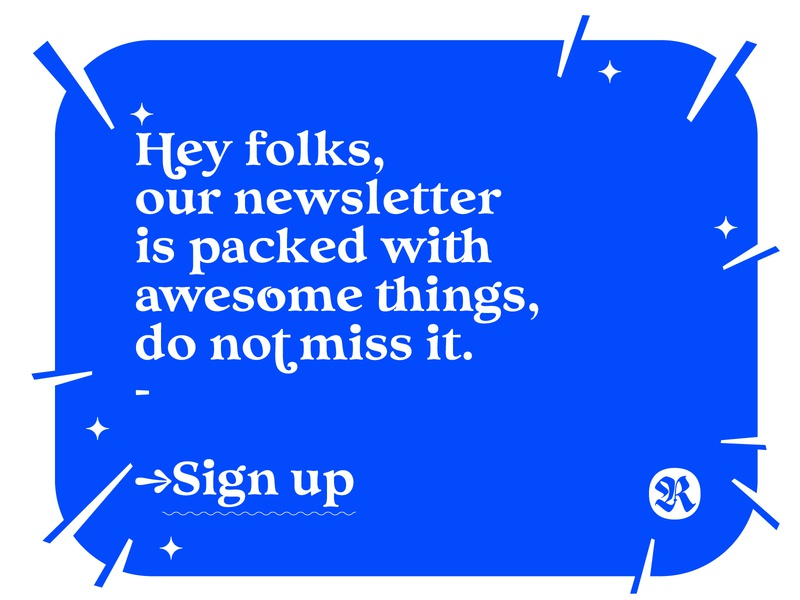 Sign Up typography newsletter font type