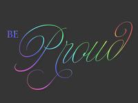 Be Proud