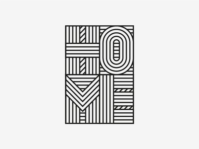 Home Sweet Home bw line type home design graphic design typography