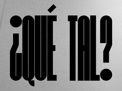 Que Tal? spanish display branding logo custom type custom typeface typeface graphic design type typography