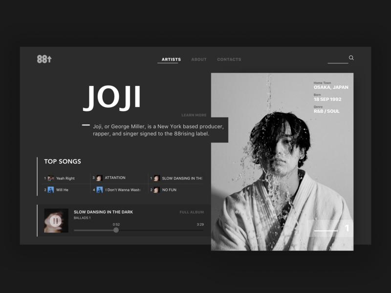 88 Rising artist Joji page skecth player ui joji first dribbble first design hello dribbble music profie website ux ui web typography design