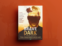 Brave The Dark Poster Design