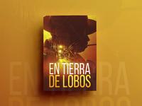 En Tierra De Lobos Poster Design